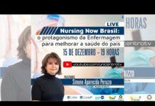 Nursing Now Brasil: o protagonismo da Enfermagem para melhorar a saúde do país