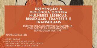 Prevenção à violência contra mulheres lésbicas, bissexuais, travestis e transexuais.