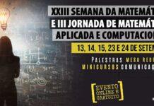 Mini palestras - XXIII Semana da Matemática e III Jornada de Matemática Aplicada e Computacional